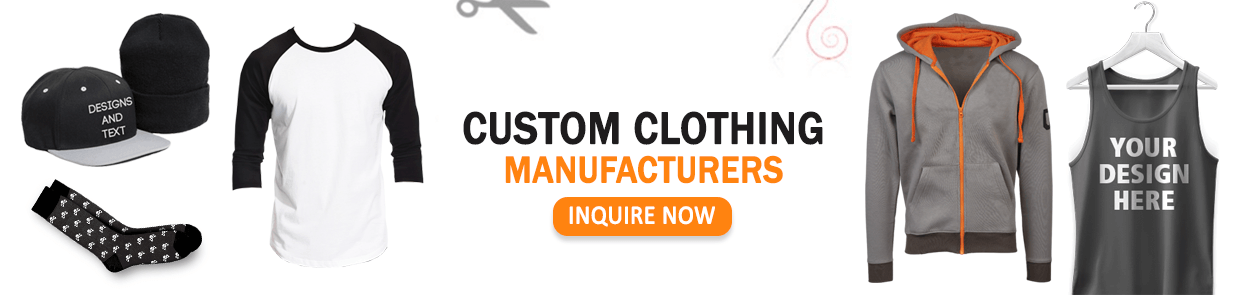 CUSTOM CLOTHING MANUFACTURERS IN THE USA